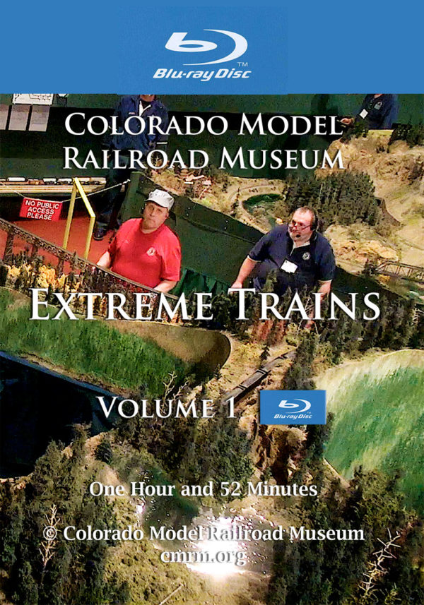 Extreme-Trains Volume 1 Bill Rogers & Colorado Model Railroad Museum